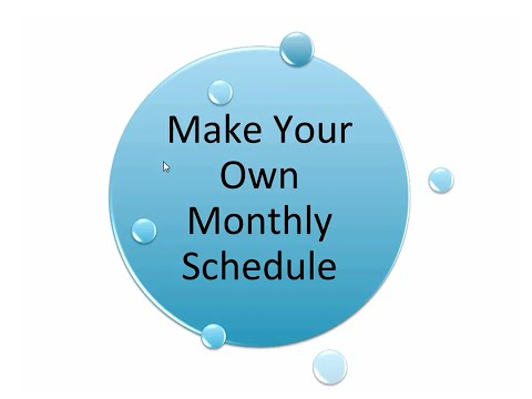 6 Steps to Create Your Monthly Schedule