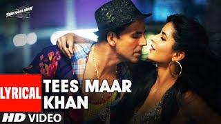 Lyrical: Tees Maar Khan Title Track   Akshay Kumar, Katrina Kaif