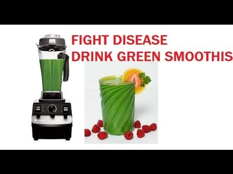 Fight Disease~DRINK THIS GREEN SMOOTHIE! Green Smoothie Recipe