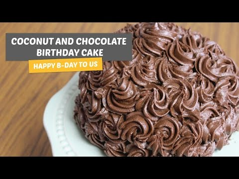 Coconut and Chocolate Birthday Cake | HAPPY B-DAY TO US | 2 years!
