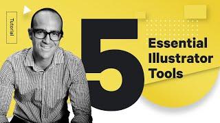 Top 5 Adobe Illustrator Tools You Should Know - Design Tutorial