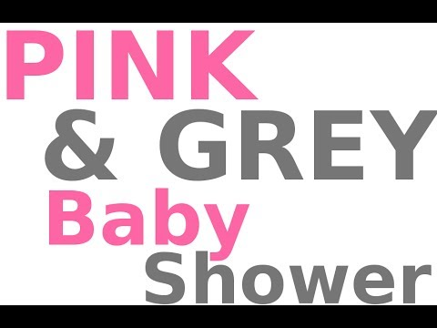 Pink And Grey Baby Shower Printable Theme!