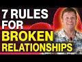 7 rules for broken relationship