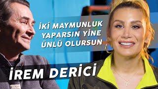 """İREM DERİCİ """"HER ŞEYİ AYAK PARMAĞIMDAN SAÇ TELİME KADAR YAŞIYORUM!"""""""