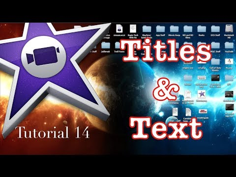Titles and Text in iMovie 10.0.1 | Tutorial 14