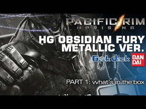 Bandai HG Pacific Rim Uprising Obsidian Fury Metallic Ver. 1: What's In The Box?