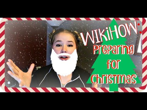 WikiHow: Preparing your Home for Christmas