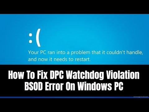 How To Fix DPC Watchdog Violation BSOD Error On Windows PC