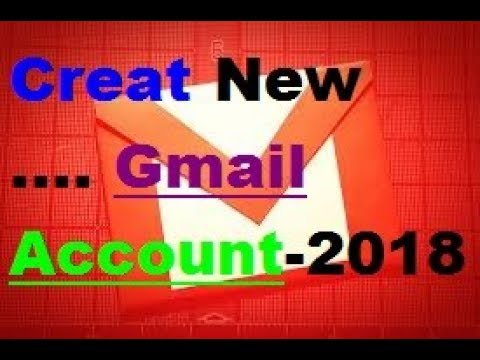 CREAT GMAIL ACCOUNT PROPERLY WITH NEW FEATURE 2018
