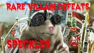 Rare Villain Defeats: Speckles
