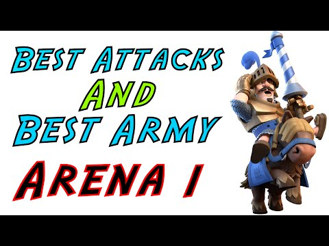 Clash Royale - Arena 1 Best/Strongest Attacks and Best Defense Army