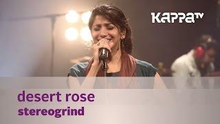 Desert Rose - StereoGrind - Music Mojo - Kappa TV