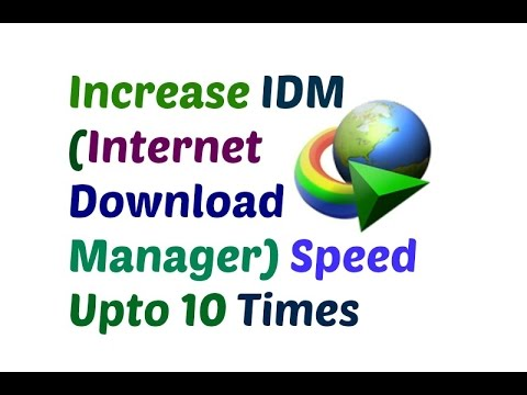 How to increase IDM speed upto 10 times