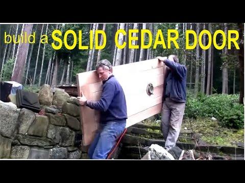 How To Build a Cedar Door - Off Grid