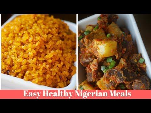Healthy Nigerian Meal Ideas