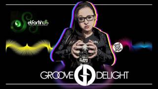 Groove Delight  Set  El Fortin  Free Download