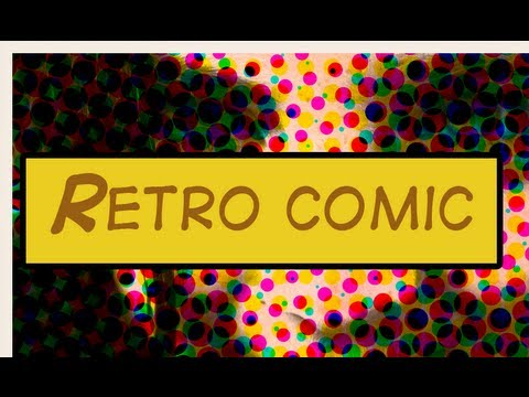 Photoshop Tutorial : Retro Comic Book Effect (easy) [HD]