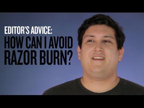 Shaving Tips: How can I prevent razor burn? (Expert Advice)
