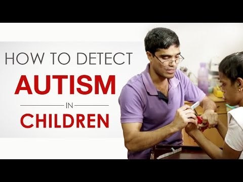 How To Detect Autism and ADHD in Children