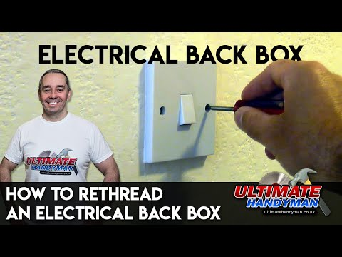 How to rethread an electrical back box