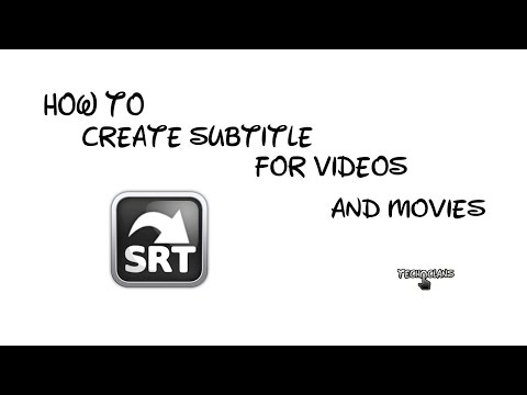 HOW TO CREATE SUBTITLE FOR VIDEOS AND MOVIES