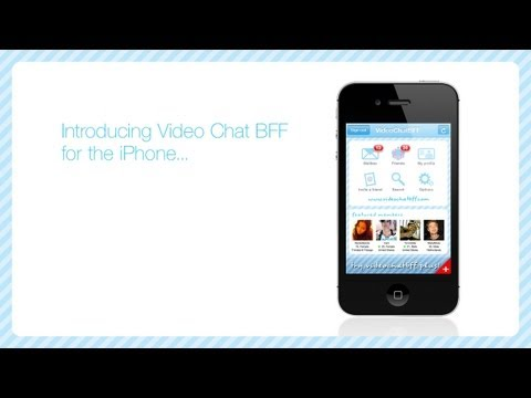 Video Chat BFF iPhone App