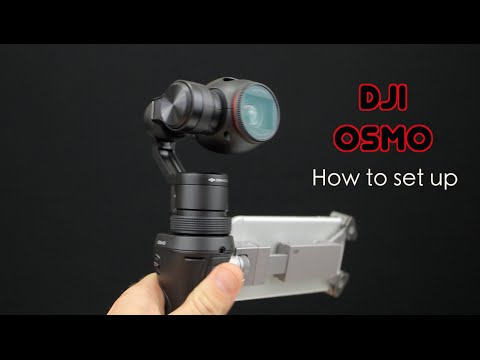 DJI Osmo : How To Set Up ( in steps )