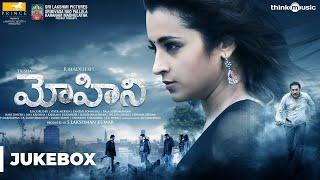 Mohini Songs (Telugu) | Trisha | R. Madhesh | Vivek-Mervin | Audio Jukebox