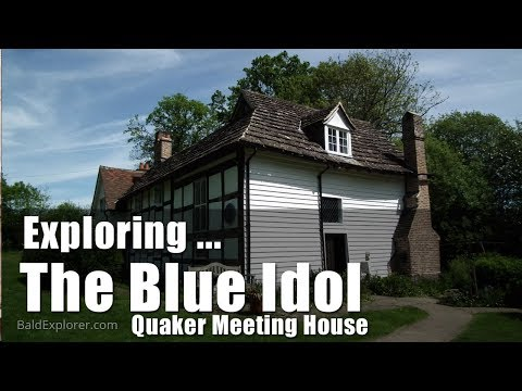 Walks in England: The Blue Idol Quaker  Meeting House