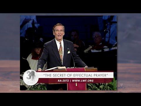 Adrian Rogers: The Secret of Effectual Prayer #2072