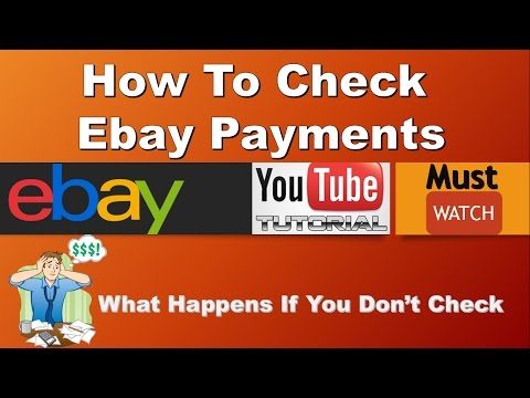 How To Check Payments In Ebay Online Selling Website