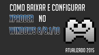 Como configurar xpadder 5 7 no windows 10
