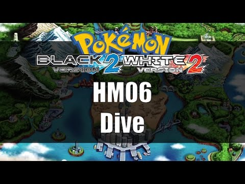 Pokemon Black 2 & White 2 | Where to get HM06 Dive