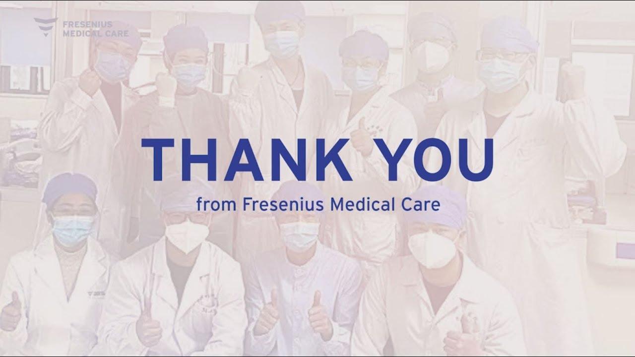 Fresenius Medical Care says 'Thank You'