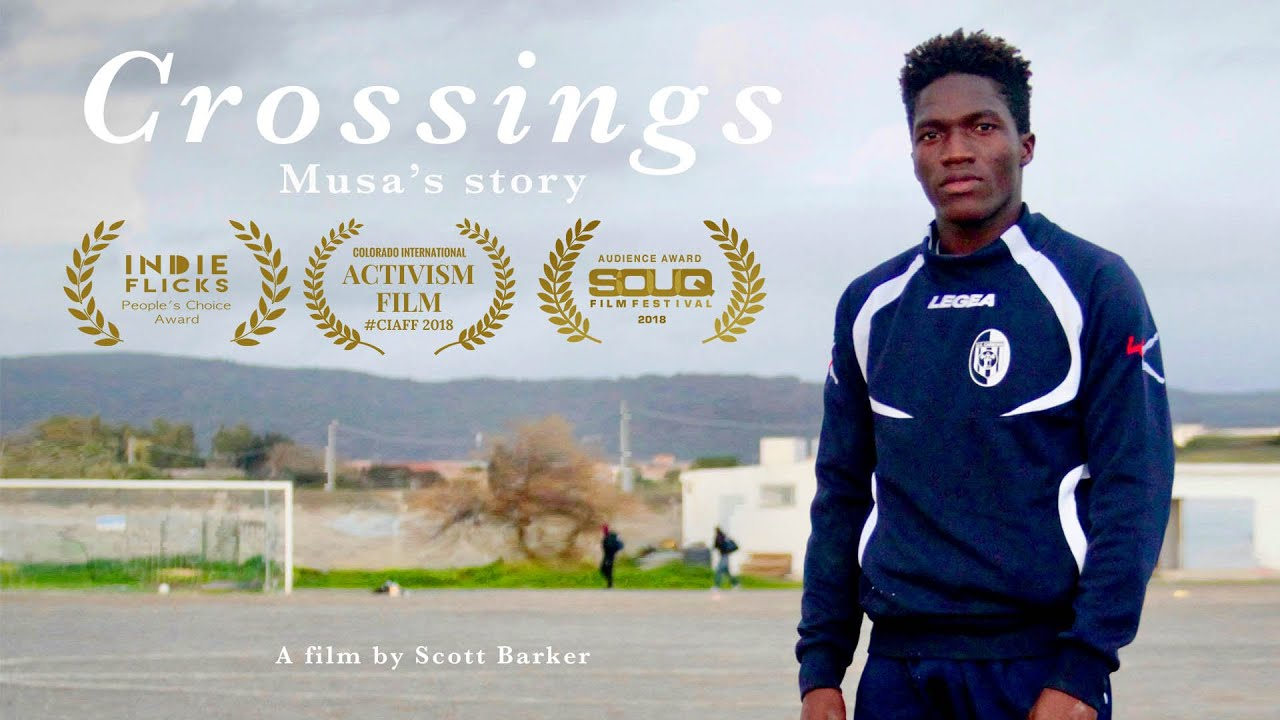 Crossings - Musa's Story (From Africa to Europe)