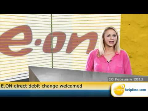 E.ON direct debit change welcomed