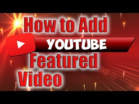 How to Add YouTube Featured Video