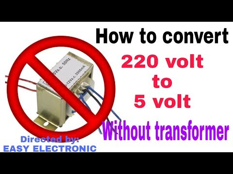 How to Convert 220 volt to 5 volt Without Transformer