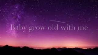 Grow Old- Florida Georgia Line