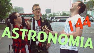 ASTRONOMIA (Astrofaza) - odc. #144 MaturaToBzdura.TV