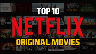 Top 10 Best Netflix Original Movies to Watch Now! 2018