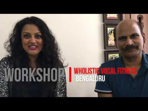 Wholistic Vocal Fitness Workshop Bangalore