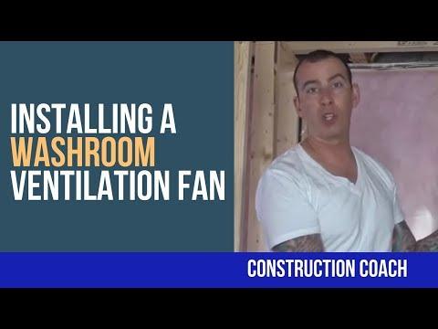 Installing a Washroom Ventilation Fan