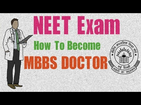 NEET 2018 complete information | How to become MBSS Doctor