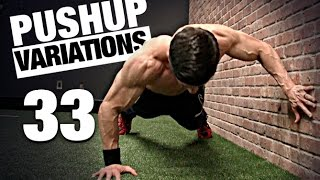 33 Pushup Variations (ALL LEVELS!)