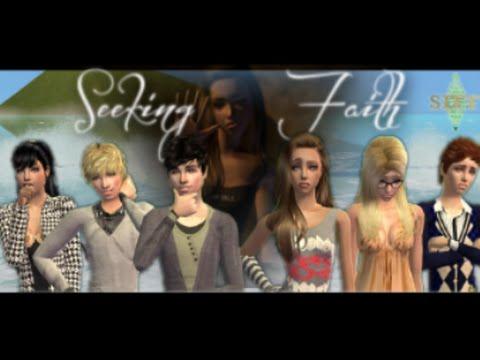 Seeking Faith-Episode 1-SIFF Spring 2015 (Sims 2 Vo Series)