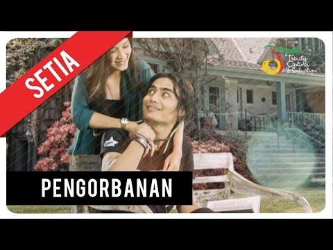 Setia Band - Pengorbanan | Official Video Clip