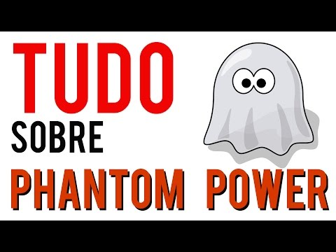 Tudo sobre Phantom Power
