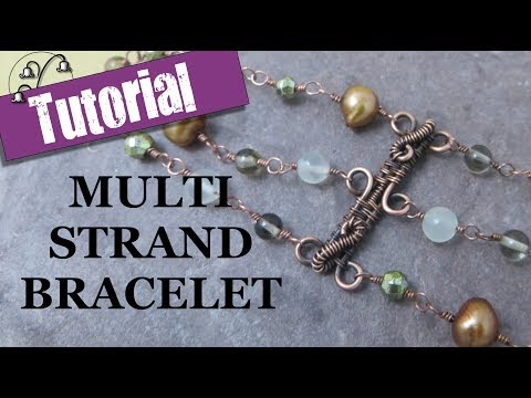 Multi Strand Bracelet with Wire Wrapped Connector