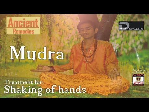 Ancient Remedies: Treatment for Shaking of hands - Vaayu Mudra | Mudra Therapy
